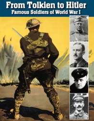 From Tolkien to Hitler: Famous Soldiers of World War I eBook Cover