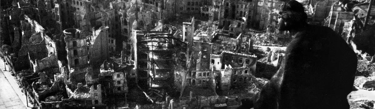 The Bombing of Dresden: Was the Attack Fully Justified?