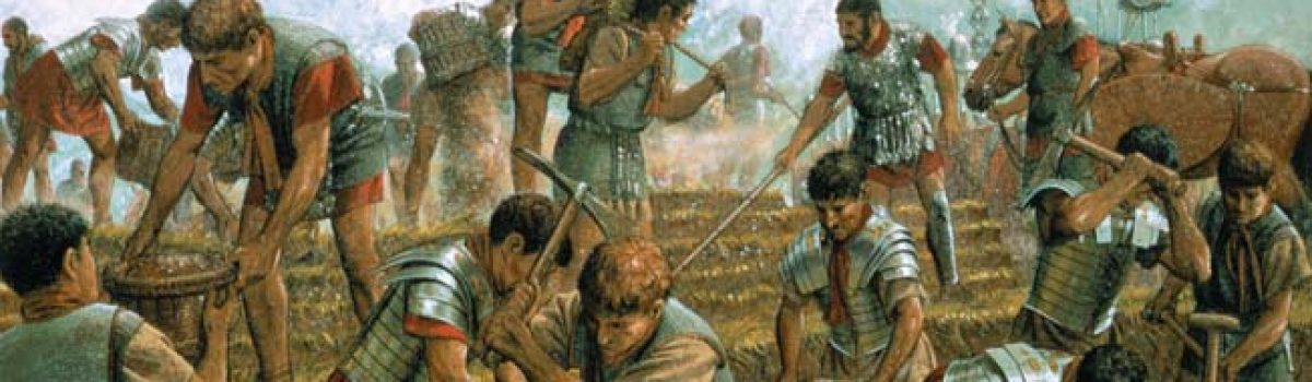 Roman Marching Camps: An Essential Element in Rome's Empire-Building