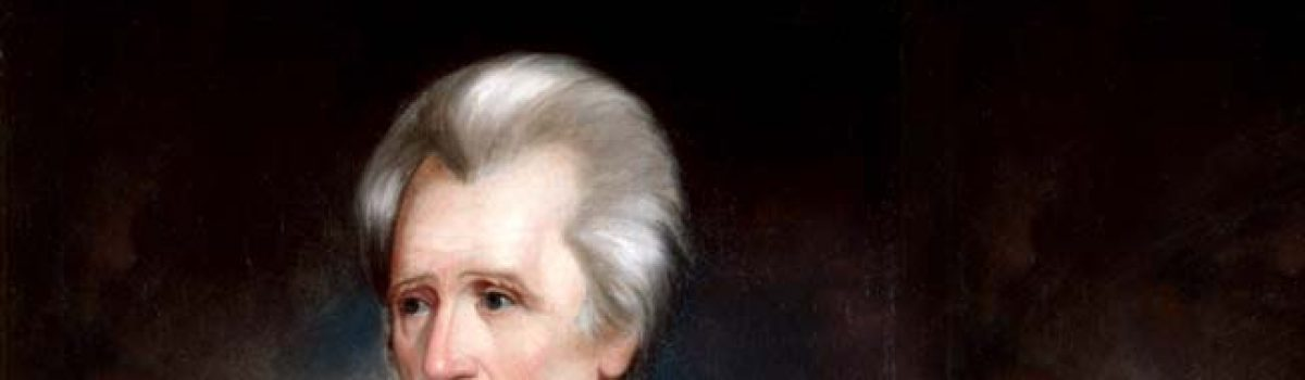 """Andrew """"Old Hickory"""" Jackson (1767-1845)"""