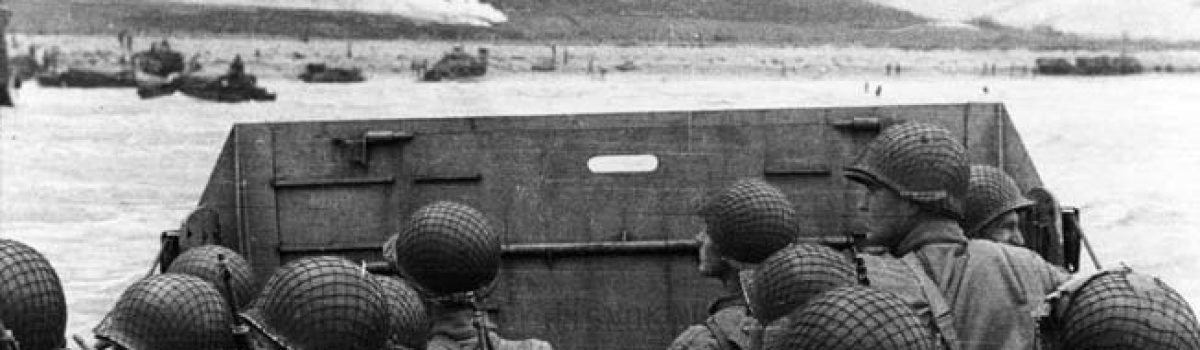 On the Anniversary of the D-Day Invasion