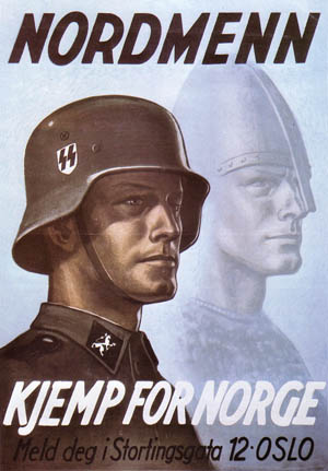 """""""Norsemen—Fight for Norway"""" urges this recruiting poster. With their """"Aryan"""" heritage, Scandinavians were sought after by the Germans to augment the SS's ranks."""