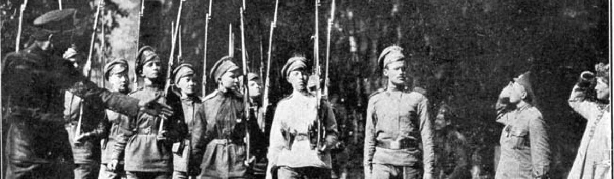 Roles of Women in World War 1: The Russian Battalion of Death