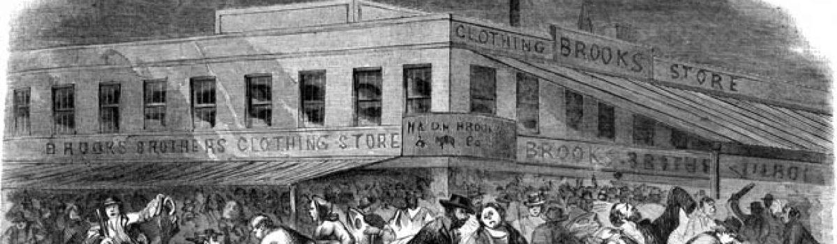 City Under Siege: The New York Draft Riots