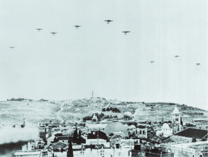 RAF bombers fly over Jerusalem in the summer of 1941 in hopes of discouraging Arabs from becoming pro-German.