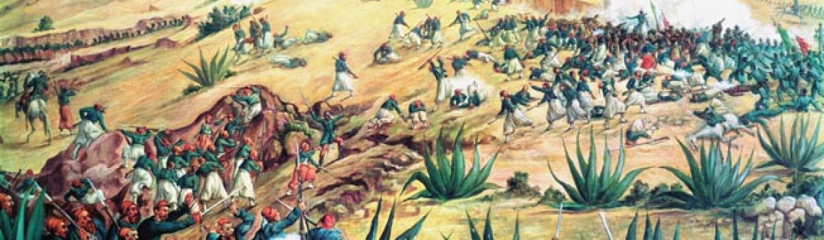 """""""Viva El Cinco de Mayo!"""" The Battle of Puebla"""
