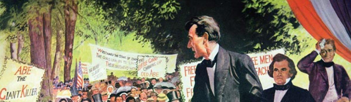 The Legendary Lincoln-Douglas Debates