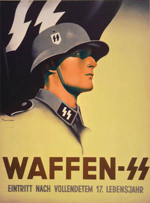 A recruiting poster portrays an SS member as the ideal Aryan warrior.
