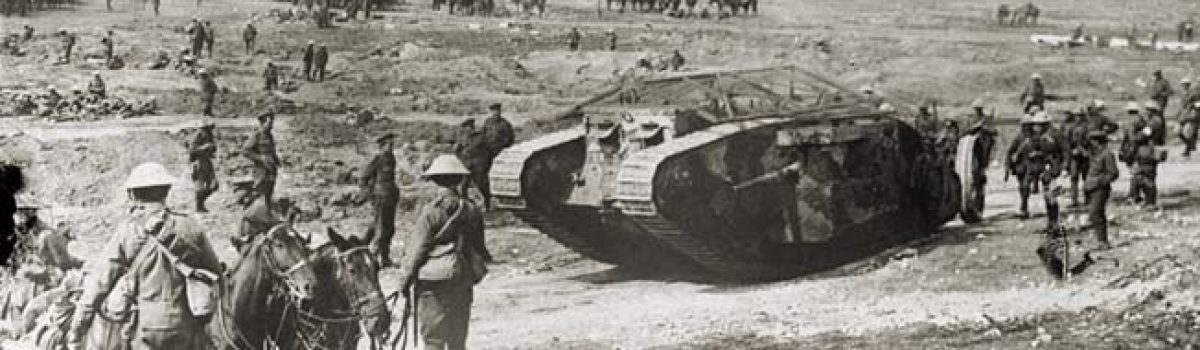 The Birth of Tank Warfare at the Battle of the Somme