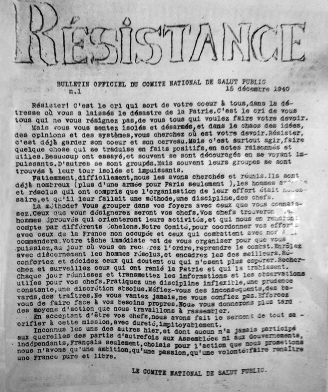 Covert operatives opposed to the Nazis published a clandestine newspaper titled Résistance to stir French national pride and promote acts of disobedience and sabotage against the occupiers.