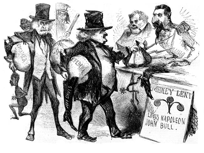 """An anti-Confederate cartoon shows James M. Mason and John Slidell carrying bales of cotton as they approach money lenders Napoleon III of France and English representative """"John Bull."""" Two crudely sketched slaves are visible in the rear."""