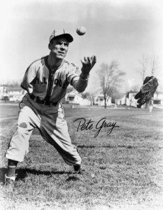 Pete Gray reached the majors despite losing his right arm in a childhood accident.