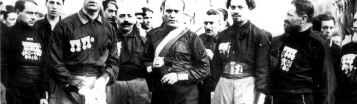 Benito Mussolini & The Fascist March on Rome
