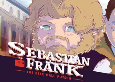 Game Review: Sebastian Frank: The Beer Hall Putsch